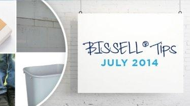BISSELL tips: July 2014
